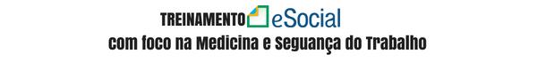 MEDICINA DO TRABALHO com eSocial